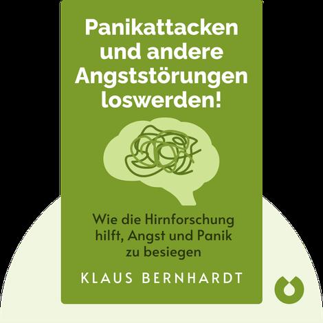 Panikattacken und andere Angststörungen loswerden! by Klaus Bernhardt