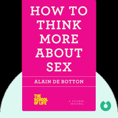 How to Think More About Sex von Alain de Botton