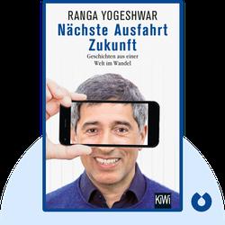 Nächste Ausfahrt Zukunft: Geschichten aus einer Welt im Wandel by Ranga Yogeshwar