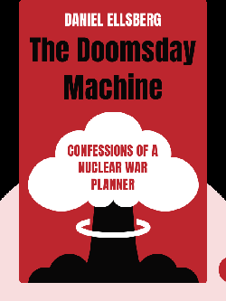 The Doomsday Machine: Confessions of a Nuclear War Planner von Daniel Ellsberg