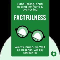 Factfulness: Wie wir lernen, die Welt so zu sehen, wie sie wirklich ist von Hans Rosling, Anna Rosling Rönnlund & Ola Rosling