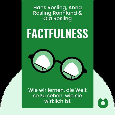 Factfulness by Hans Rosling, Anna Rosling Rönnlund & Ola Rosling