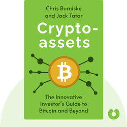 Cryptoassets: The Innovative Investor's Guide to Bitcoin and Beyond von Chris Burniske and Jack Tatar