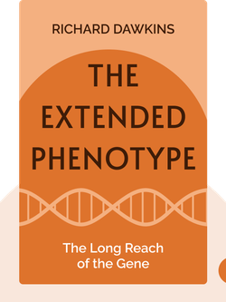 The Extended Phenotype: The Long Reach of the Gene by Richard Dawkins