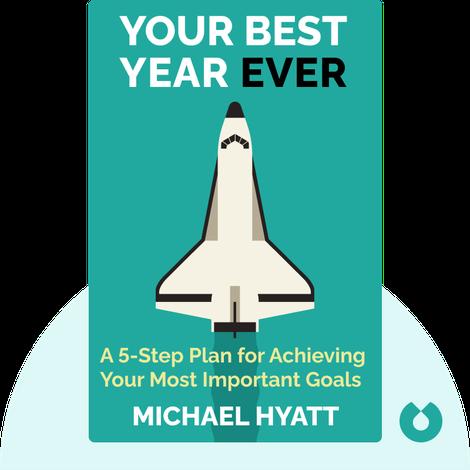Your Best Year Ever von Michael Hyatt