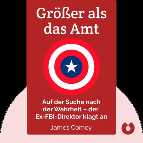 Größer als das Amt by James Comey