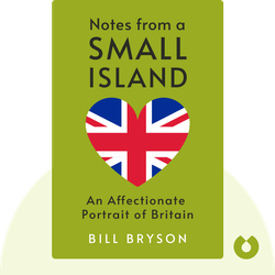 Notes from a Small Island: An Affectionate Portrait of Britain von Bill Bryson