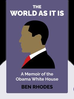 The World as It Is: A Memoir of the Obama White House  von Ben Rhodes