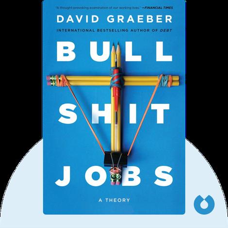 Bullshit Jobs von David Graeber