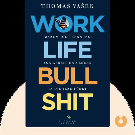 Work-Life-Bullshit by Thomas Vašek