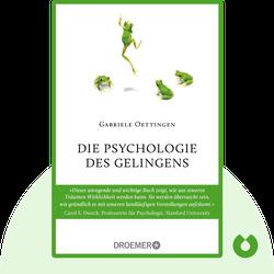Die Psychologie des Gelingens by Gabriele Oettingen