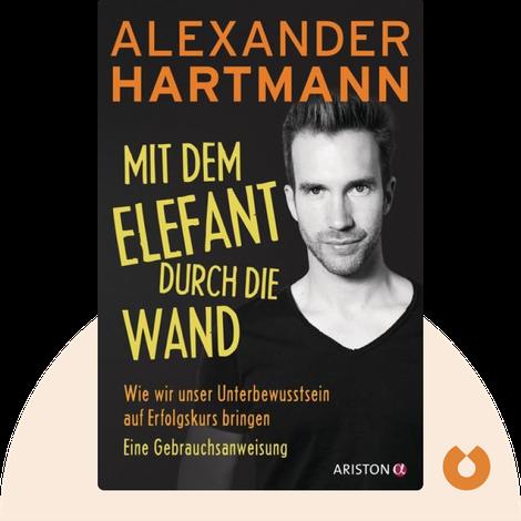 Mit dem Elefant durch die Wand by Alexander Hartmann
