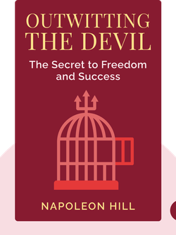 Outwitting the Devil: The Secret to Freedom and Success von Napoleon Hill
