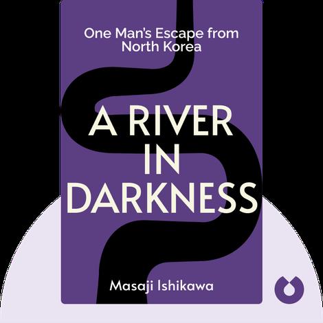 A River in Darkness von Masaji Ishikawa