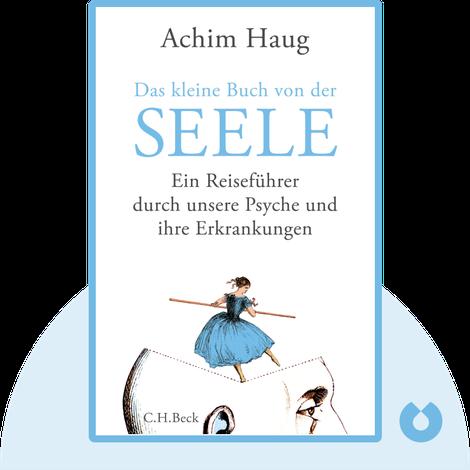 Das kleine Buch von der Seele by Achim Haug