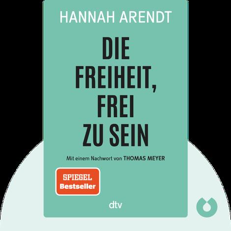 Die Freiheit, frei zu sein von Hannah Arendt