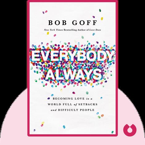 Everybody, Always by Bob Goff