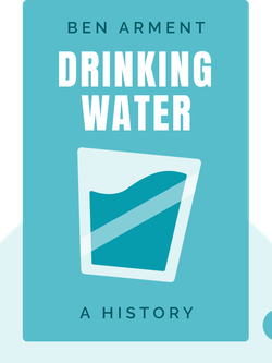 Drinking Water: A History by James Salzman