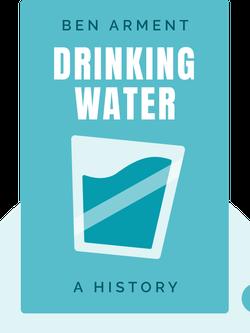 Drinking Water: A History von James Salzman