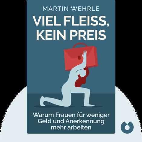 Viel Fleiß, kein Preis by Martin Wehrle