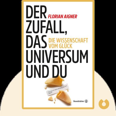 Der Zufall, das Universum und du von Florian Aigner