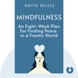 Mindfulness: An Eight-Week Plan for Finding Peace in a Frantic World by Mark Williams and Danny Penman