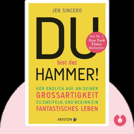 Du bist der Hammer! by Jen Sincero