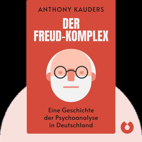 Der Freud-Komplex by Anthony Kauders