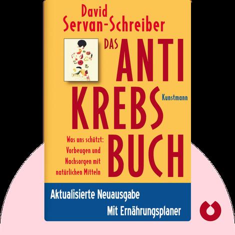Das Antikrebs-Buch von David Servan-Schreiber