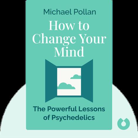 How to Change Your Mind von Michael Pollan