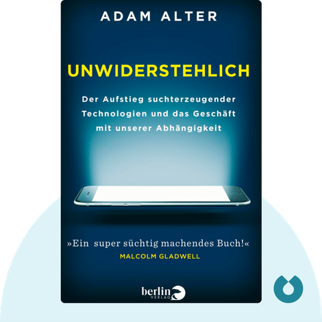 Unwiderstehlich von Adam Alter
