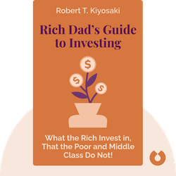 Rich Dad's Guide to Investing: What the Rich Invest in, That the Poor and Middle Class Do Not! von Robert T. Kiyosaki