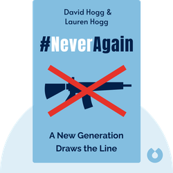 #NeverAgain: A New Generation Draws the Line by David Hogg & Lauren Hogg
