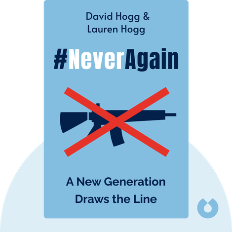 #NeverAgain by David Hogg & Lauren Hogg