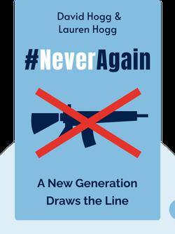 #NeverAgain: A New Generation Draws the Line von David Hogg & Lauren Hogg