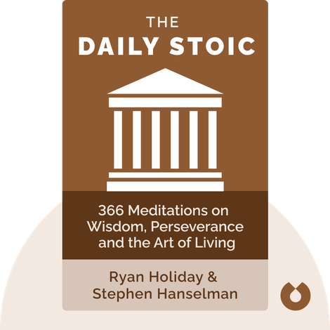 The Daily Stoic by Ryan Holiday & Stephen Hanselman