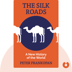 The Silk Roads: A New History of the World von Peter Frankopan