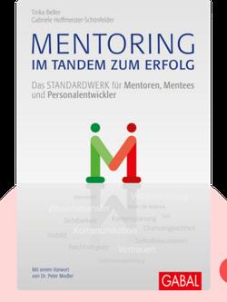 Mentoring – im Tandem zum Erfolg: Das Standardwerk für Mentoren, Mentees und Personalentwickler by Tinka Beller und Gabriele Hoffmeister-Schönfelder