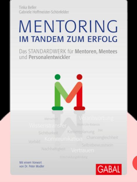 Mentoring – im Tandem zum Erfolg: Das Standardwerk für Mentoren, Mentees und Personalentwickler von Tinka Beller und Gabriele Hoffmeister-Schönfelder