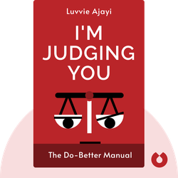 I'm Judging You: The Do-Better Manual by Luvvie Ajayi