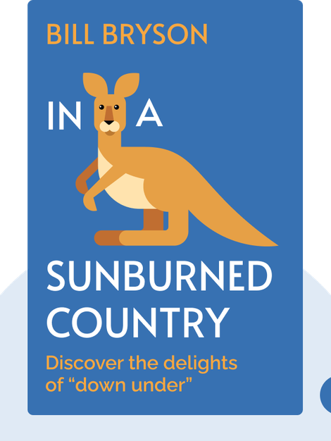 "In a Sunburned Country: Discover the delights of ""down under"" by Bill Bryson"