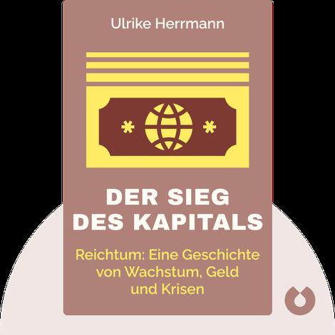 Der Sieg des Kapitals by Ulrike Herrmann