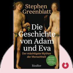 Die Geschichte von Adam und Eva: Der mächtigste Mythos der Menschheit von Stephen Greenblatt