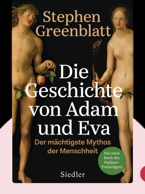 Die Geschichte von Adam und Eva: Der mächtigste Mythos der Menschheit by Stephen Greenblatt
