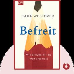 Befreit: Wie Bildung mir die Welt erschloss by Tara Westover
