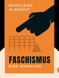 Faschismus: Eine Warnung von Madeleine Albright