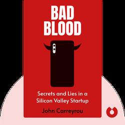 Bad Blood: Secrets and Lies in a Silicon Valley Startup von John Carreyrou