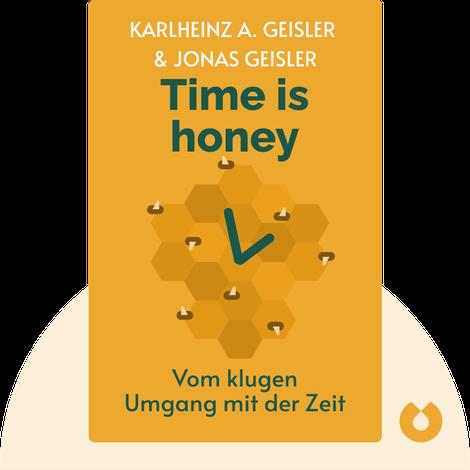 Time is honey by Karlheinz A. Geißler & Jonas Geißler