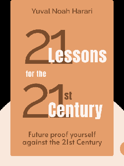 21 Lessons for the 21st Century von Yuval Noah Harari