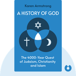 A History of God: The 4000-Year Quest of Judaism, Christianity and Islam by Karen Armstrong